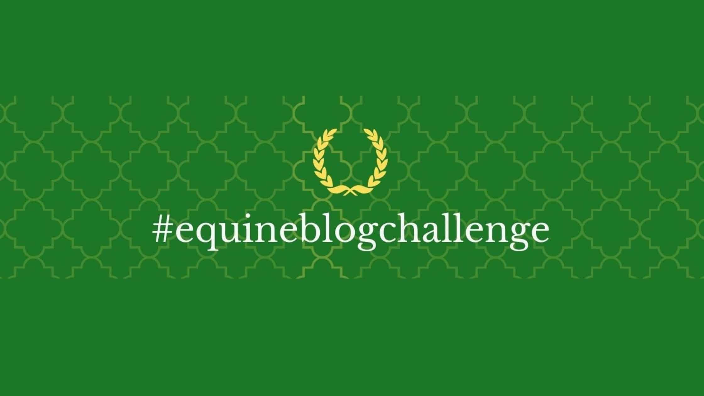 #EquineBlogChallenge